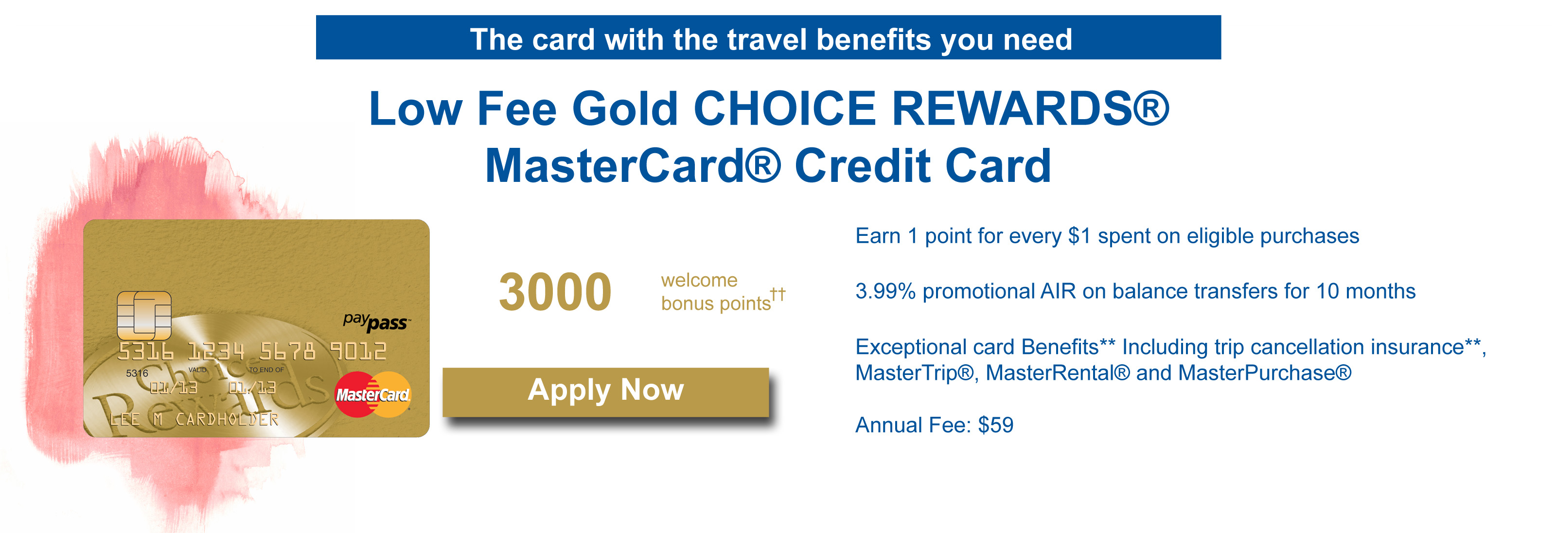 Gold Low fee choice rewards