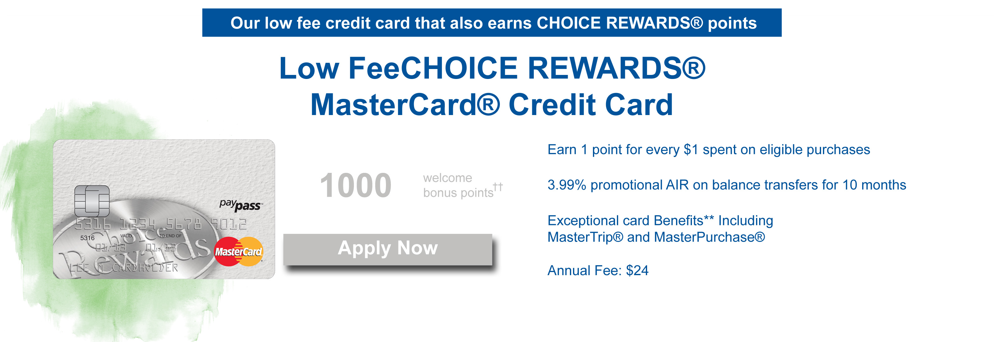 Low fee choice rewards